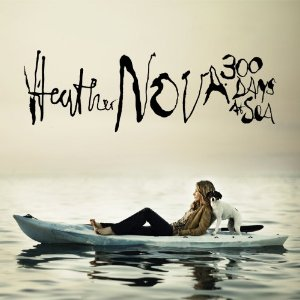 Heather Nova 300 Days at See